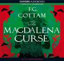 The Magdalena Curse (Unabridged) Audiobook, by F. G. Cottam