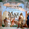 Mage Blood (Unabridged) Audiobook, by Janet Morris