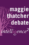 Maggie Thatcher Saved Britain: An Intelligence Squared Debate, by Intelligence Squared Limited