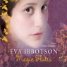Magic Flutes Audiobook, by Eva Ibbotson
