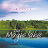 The Magic Lake Audiobook, by Brahma Kumaris