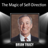 The Magic of Self-Direction Audiobook, by Brian Tracy