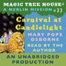 Magic Tree House, Book 33: Carnival at Candlelight (Unabridged), by Mary Pope Osborne