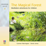 The Magical Forest: Meditation Adventures for Children Audiobook, by Carmen Warrington