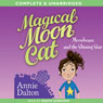 Magical Moon Cat: Moonbeans and the Shining Star (Unabridged) Audiobook, by Annie Dalton