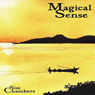A Magical Sense: Living with MS (Unabridged), by Sue Chambers