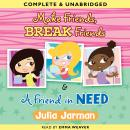 Make Friends, Break Friends, & A Friend in Need (Unabridged) Audiobook, by Julia Jarman