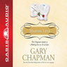 Making Love: The Chapman Guide to Making Sex an Act of Love (Marriage Saver) (Unabridged) Audiobook, by Gary Chapman