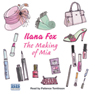 The Making of Mia (Unabridged), by Ilana Fox