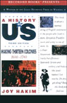 Making Thirteen Colonies: A History of US, Book 2 (Unabridged), by Joy Hakim