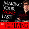 Making Your Money Last: 7 Steps to Debt-Free Living Audiobook, by Benjamin P. Bonetti