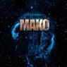Mako: The Mako Saga, Book 1 (Unabridged), by Ian J. Malone