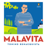 Malavita: A Novel (Unabridged), by Tonino Benacquista
