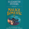 Malice Domestic 1: An Anthology of Original Mystery Stories (Unabridged) Audiobook, by Elizabeth Peters