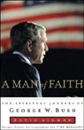 A Man of Faith: The Spiritual Journey of George W. Bush Audiobook, by David Aikman