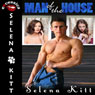 Man of the House: Pseudo Incest Mother Son Erotica (Unabridged) Audiobook, by Selena Kitt
