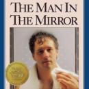 The Man in the Mirror: Solving the 24 Problems Men Face (Unabridged), by Patrick M Morley