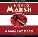 A Man Lay Dead (Unabridged) Audiobook, by Ngaio Marsh