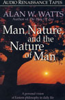 Man, Nature, and the Nature of Man Audiobook, by Alan W. Watts