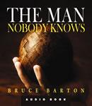 The Man Nobody Knows (Unabridged) Audiobook, by Bruce Barton