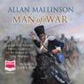 Man of War (Unabridged) Audiobook, by Allan Mallinson