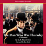 The Man Who Was Thursday: A Nightmare (Unabridged), by G. K. Chesterton