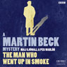 The Man Who Went Up in Smoke (Dramatised): Martin Beck, Book 2 Audiobook, by Maj Sjowall