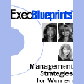 Management Strategies for Women: ExecBlueprint (Unabridged), by Debra Nutton
