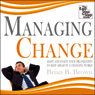 Managing Change: Adapt and Evolve Your Organisation to Keep Ahead in a Changing World (Unabridged) Audiobook, by Brian B. Brown