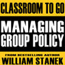 Managing Group Policy Classroom-To-Go: Windows Server 2003 Edition Audiobook, by William Stanek