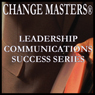 Managing Your Anger Response at Work: Conflict Management In Teams (Unabridged), by Change Masters Leadership Communications Success Series