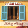 Manana Manana: One Mallorcan Summer (Unabridged), by Peter Kerr