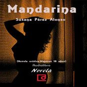 Mandarina (Unabridged), by Susana Perez Alonso