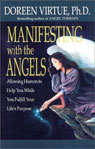 Manifesting with the Angels: Allowing Heaven to Help You While You Fulfill Your Lifes Purpose Audiobook, by Doreen Virtue