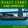 Manly Ferry Audio Commentary Audiobook, by Steven Lewis