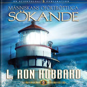 Manniskans OfOrtrOttliga SOkande (Mans Relentless Search, Swedish Edition) (Unabridged) Audiobook, by L. Ron Hubbard