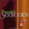 Manual de Seduccion (Seduction Manual) (Unabridged) Audiobook, by Cannonball Sound
