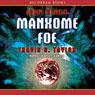 Manxome Foe: Looking Glass Series, Book 3 (Unabridged) Audiobook, by John Ringo
