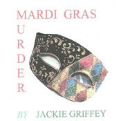 Mardi Gras Murder (Unabridged) Audiobook, by Jackie Griffey