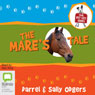 The Mares Tale: The Pet Vet, Book 2 (Unabridged) Audiobook, by Darrel Odgers