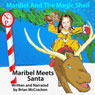 Maribel Meets Santa: Maribel and the Magic Shell (Unabridged), by Brian McCracken