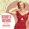 Marilyn Monroe: The Biography (Unabridged) Audiobook, by Donald Spoto