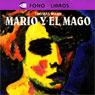 Mario y el Mago (Mario and the Magician) Audiobook, by Thomas Mann