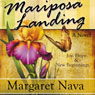 Mariposa Landing (Unabridged) Audiobook, by Margaret Nava