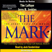 The Mark: Left Behind Series, Book 8 (Unabridged) Audiobook, by Tim LaHaye