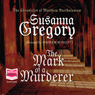 The Mark of a Murderer (Unabridged) Audiobook, by Susanna Gregory