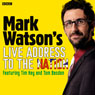 Mark Watsons Live Address to the Nation (Complete) Audiobook, by Mark Watson