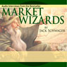 Market Wizards: Interviews with Top Traders (Unabridged) Audiobook, by Jack D. Schwager