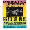 Marketing Lessons from the Grateful Dead: What Every Business Can Learn from the Most Iconic Band in History (Unabridged), by David Meerman Scott