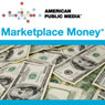 Marketplace Money, 12-Month Subscription Audiobook, by Kai Ryssdal